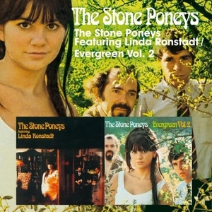 The Stone Poneys Featuring Linda Ronstadt~ Evergreen Vol. 2 album cover