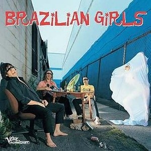 Brazilian Girls album cover
