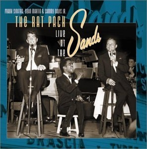 The Rat Pack Live At The Sands album cover