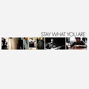 Stay What You Are album cover