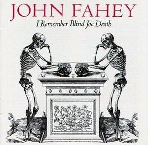 I Remember Blind Joe Death album cover