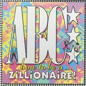 How To Be A Zillionaire album cover