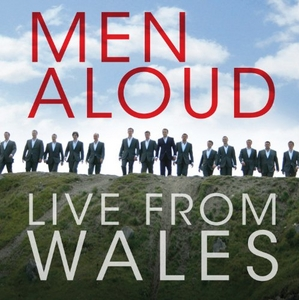 Men Aloud: Live From Wales album cover