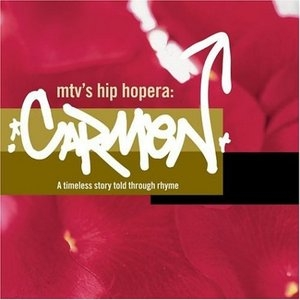 MTV's Hip Hopera: Carmen album cover