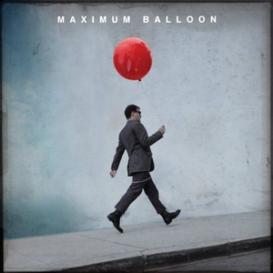 Maximum Balloon album cover