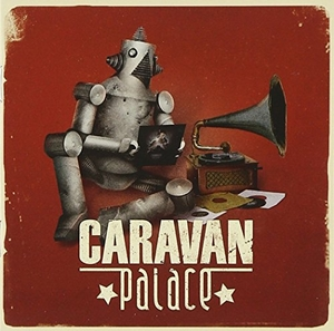 Caravan Palace album cover