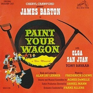 Paint Your Wagon: Original Broadway Cast album cover