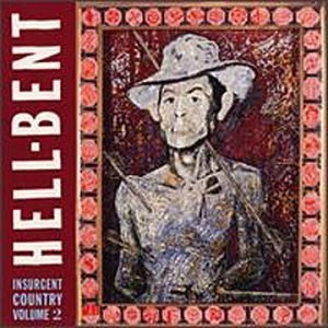 Insurgent Country Vol.2: Hell-Bent album cover