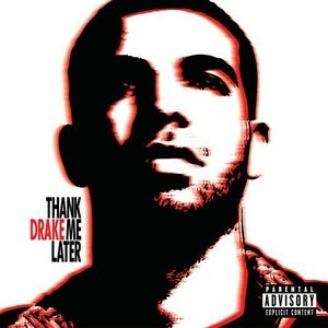 Thank Me Later album cover