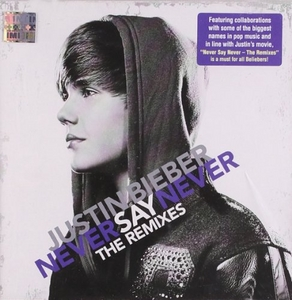 Never Say Never: The Remixes album cover