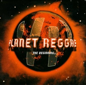 Planet Reggae: The Beginning album cover