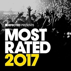 Defected Presents Most Rated 2017 album cover