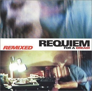 Requiem For A Dream: Remixed album cover