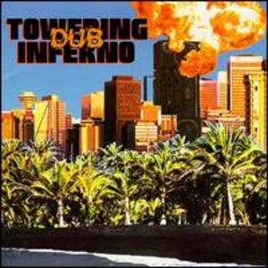 Towering Dub Inferno album cover