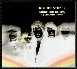 More Hot Rocks (Big Hits And Fazed Cookies) album cover