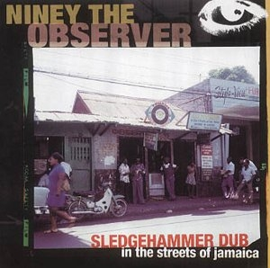 Sledgehammer Dub In The Streets Of Jamaica album cover