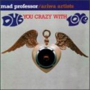 Dub You Crazy With Love album cover