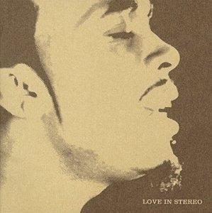 Love In Stereo album cover