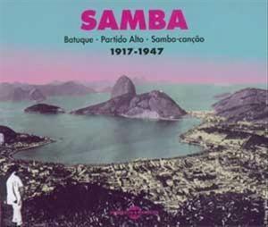 Samba Batuque-Partido Alto-Samba-Canção:1917-1947 album cover