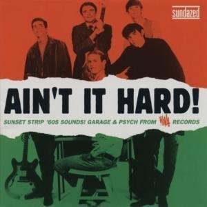 Ain't It Hard: Sunset Strip Sound Of Viva album cover