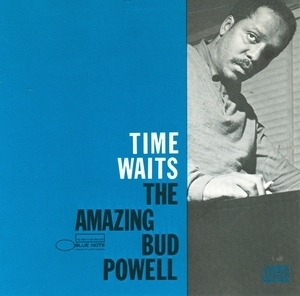Time Waits-The Amazing Bud Powell Vol.4 album cover