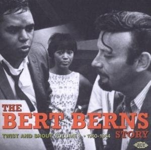 The Bert Berns Story, Vol. 1: Twist and Shout 1960-1964  album cover