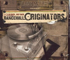 Ziggy Marley Presents: Dancehall Originators album cover