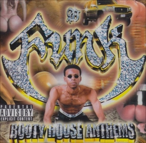 Booty House Anthems album cover