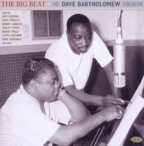 The Big Beat: The Dave Bartholomew Songbook album cover