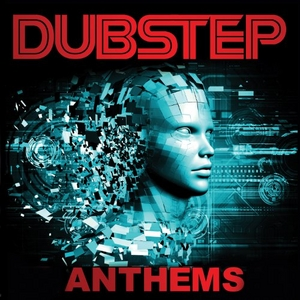 Dubstep Anthems album cover