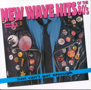 Just Can't Get Enough: New Wave Hits Of The 80's, Vol. 5 album cover