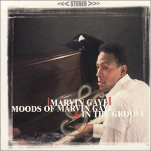 Moods Of Marvin Gaye & In The Groove album cover