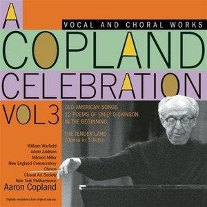 A Copland Celebration Vol.3: Vocal Works And Opera album cover