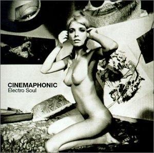 Cinemaphonic: Electro Soul album cover