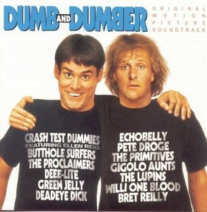 Dumb And Dumber: Original Motion Picture Soundtrack album cover