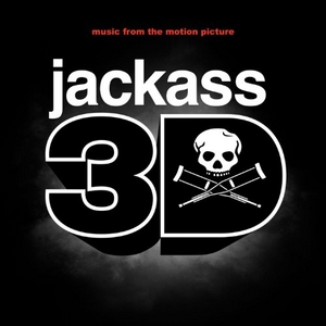 Jackass 3D (Original Soundtrack) album cover