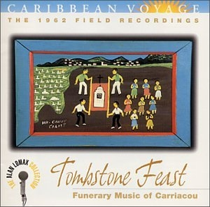Caribbean Voyage: Tombstone Feast (Alan Lomax Collection) album cover