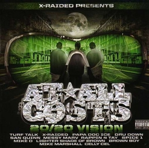 X-Raided Presents... At All Costs: 20-20 Vision album cover