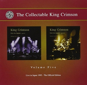 The Collectable King Crimson Vol.5: Live In Japan 1995 album cover