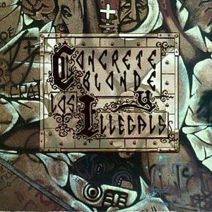 Concrete Blonde Y Los Illegals album cover