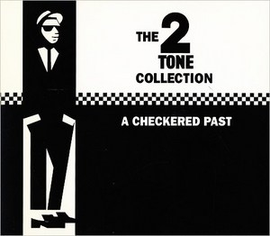 The 2 Tone Collection: A Checkered Past album cover