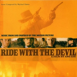 Ride With The Devil (Music From The Motion Picture) album cover