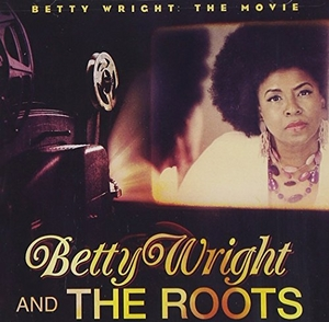 Betty Wright: The Movie album cover