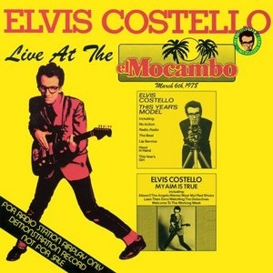 The Costello Show: Live At The El Mocambo album cover