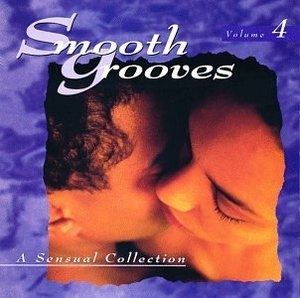 Smooth Grooves: A Sensual Collection Vol.4 album cover