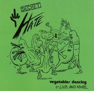 Vegetables Dancing: + Live And More album cover