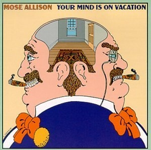 Your Mind Is On Vacation album cover