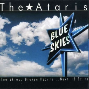 Blue Skies, Broken Hearts...Next 12 Exit album cover