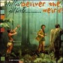 Deliver The Weird! album cover