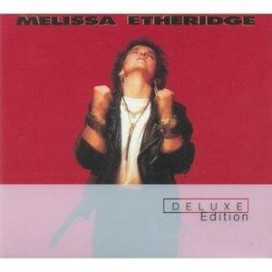 Melissa Etheridge (Deluxe Edition) album cover
